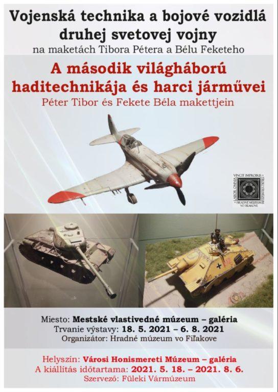 A második világháború haditechnikája és harci járművei - Kiállítás a füleki Városi Honismereti Múzeumban