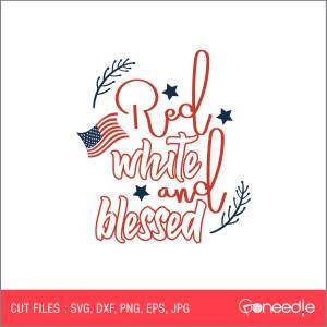Memorial Day Cut File - Red White and Blessed