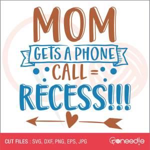 Mom gets a phone call = RECESS!!!