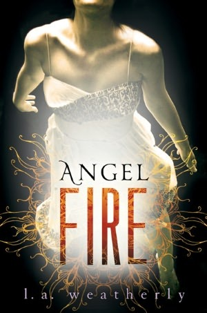 Review: Angel Fire by L.A. Weatherly