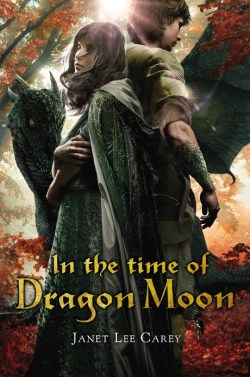 In the Time of Dragon Moon by Janet Lee Carey Blog Tour | Review ~ Giveaway