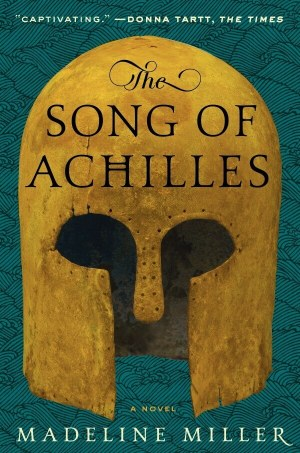 Bitsy Words: The Song of Achilles by Madeline Miller