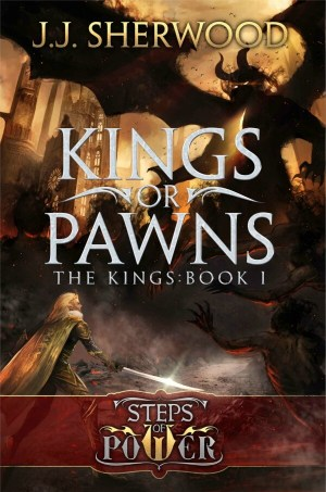 Review: Kings or Pawns by J.J. Sherwood + Giveaway!
