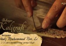 Belajar Kaligrafi bersama Ust. Muhammad Nur, Lc. – Eps. 2. Cara memotong Pena Khat – Gontor TV