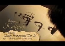 Belajar Kaligrafi bersama Ustadz Muhammad Nur, Lc. – Eps. 5 Huruf Dasar Khat Riq'ah – Gontor TV