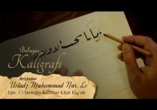 Cara Menulis Kalimat dengan Khat Riq'ah – Belajar Kaligrafi Eps 7 – Ust M Nur Lc
