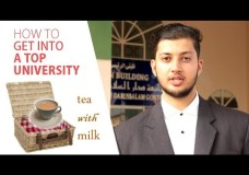 Tea with Milk – How to Get into a Top University – Yusuf Ur-Rehman