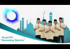 Nasyid 693 Spesial Idul Fitri – Senandung Lebaran  – Official Video Lyric