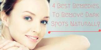 4 Best Remedies To Remove Dark Spots Naturally