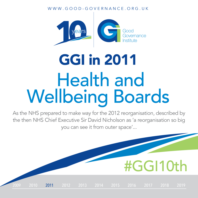 Good Governance Institute in 2011 - Health and Wellbeing Boards