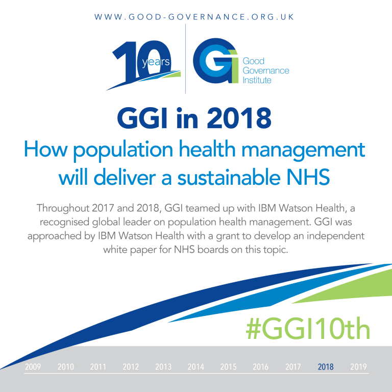 GGI10th - GGI in 2018 - How population health management will deliver a sustainable NHS