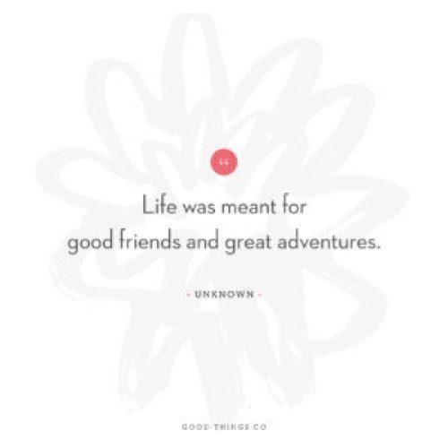 Good Words: Good Friends & Great Adventures