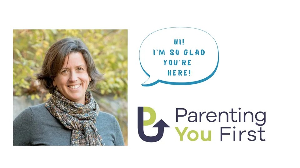 Parenting You with Kimberly Hackett - Parent Coach