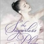 The Sugarless Plum Zippora Karz Book Cover