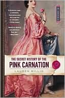 Review of The Secret History of the Pink Carnation by Lauren Willig