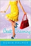 Geek Charming, Robin Palmer, Book Cover, Yellow Dress, Red Handbag