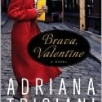 Brava Valentine, Adriana Trigiani, Book Cover, Red Coat,