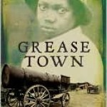 Grease Town, Ann Towell, Book Cover,