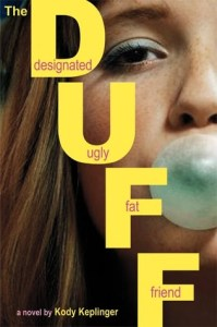 The DUFF, Book Cover, Kody Keplinger