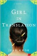Girl In Translation Jean Kwok Book Cover