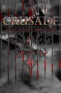 Crusade Nancy Holder Debbie Vigue Book Cover