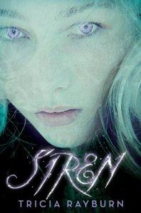 Siren Tricia Rayburn Book Cover