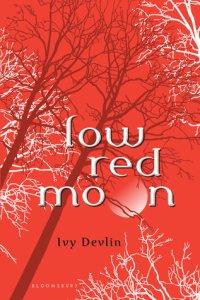Low Red Moon Ivy Devlin Elizabeth Scott Book Cover