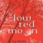 Low Red Moon Ivy Devlin Elizabeth Scott Book Cover