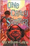 One Crazy Summer Rita Williams-Garcia Book Cover
