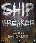 Ship Breaker Cover Book Paolo Bacigalupi
