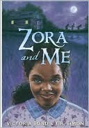 Zora And Me Victoria Bond T.R. Simon Book Cover