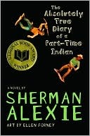 The Absolutely True Diary Of A Part Time Indian Sherman Alexie Book Cover