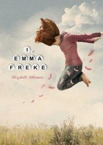 I, Emma Freke, Elizabeth Atkinson, Carolrhoda, Book Cover