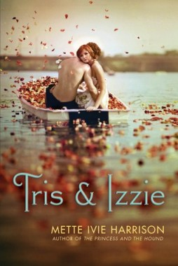 Tris and Izzie, Mette Ivie Harrison, Book Cover