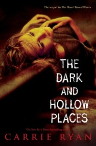 The Dark And Hollow Places, Carrie Ryan, Book Cover