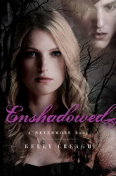 Enshadowed, Nevermore Sequel, Nevermore 2, kelly creagh, book cover