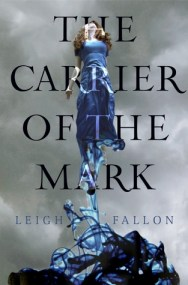 The Carrier Of The Mark, Leigh Fallon, Book Cover