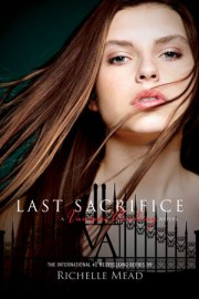 The Last Sacrifice, Richelle Mead, Book Cover, Vampire Academy Series,