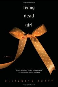 Living Dead Girl, Elizabeth Scott, Book Cover, Paperback, Ribbon