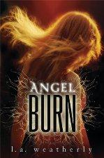 Angel Burn by LA Weatherly Book Cover