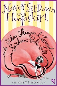 Never Sit Down In A Hoopskirt book cover by Cricket Rumley
