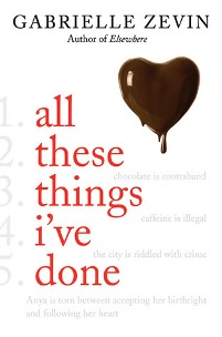All These Things I've Done By Gabrielle Zevin, book cover