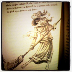 Persimmony Smudge, Brett Helquist, Life is a miracle so pick up a broom and dance,