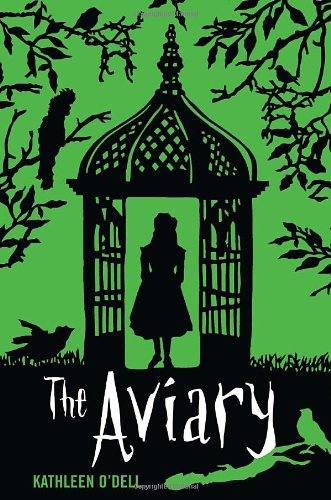 The Aviary, Green, Birds, Girl, Kathleen O'Dell, Book Cover