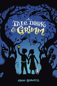 A Tale Dark And Grimm, Adam Gidwitz, Book Cover, Blue