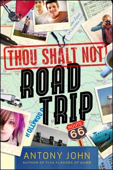 Thou Shalt Not Road Trip Antony John Book Cover