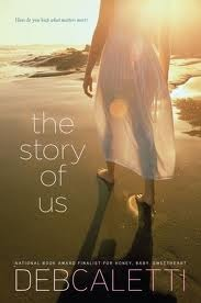 The Story Of Us Deb Caletti Book Cover