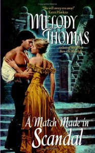 A Match Made In Scandal Melody Thomas Book Cover
