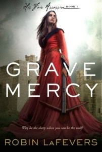 Grave Mercy Robin La Fevers Book Cover