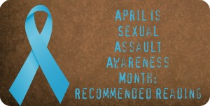 Sexual Assault Awareness Month Ribbon and Recommended Reading
